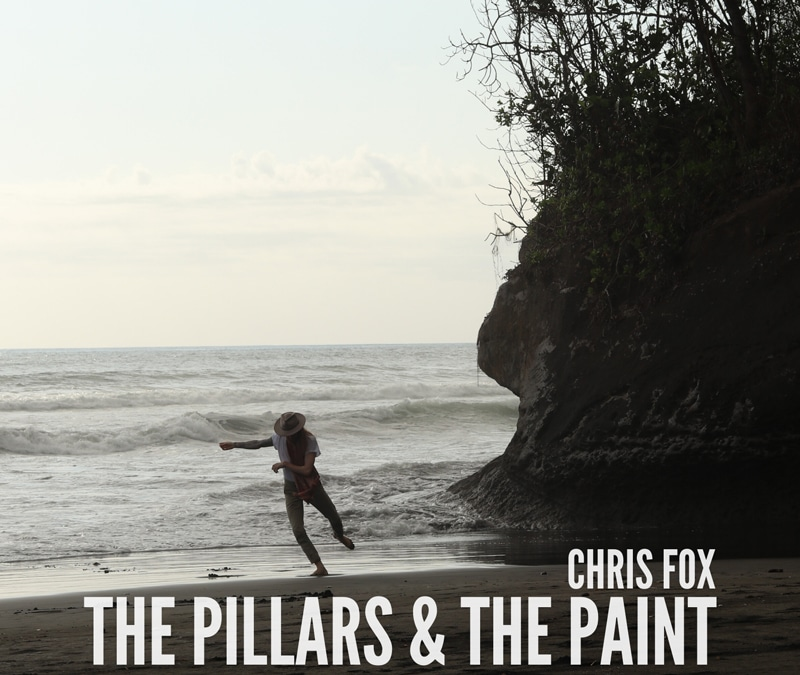 Chris Fox – The Pillars & The Paint 18.07.20